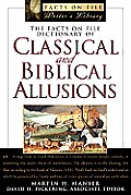 Facts On File Dictionary Of Classical & Biblic