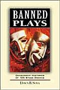 Banned Plays: Censorship Histories of 125 Stage Dramas