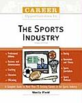 Career Opportunities in the Sports Industry (Career Opportunities)