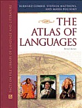 The Atlas of Languages: The Origin and Development of Languages Throughout the World (Facts on File Library of Language and Literature)