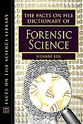 Facts On File Dictionary Of Forensic Science