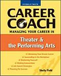 Managing Your Career in Theater & Performing Arts