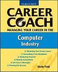 Ferguson Career Coach: Managing Your Career in the Computer Industry (Ferguson Career Coach)