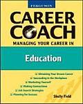Ferguson Career Coach: Managing Your Career in Education (Ferguson Career Coach)