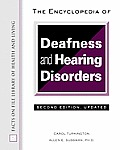 Encyclopedia of Deafness and Hearing Disorders (Facts on File Library of Health & Living)