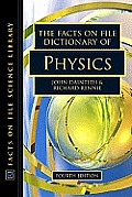 Facts On File Dictionary Of Physics 4th Edition