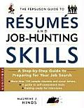 Ferguson Guide to Resumes & Job Hunting Skills A Handbook for Recent Graduates & Those Entering the Workplace for the First Time