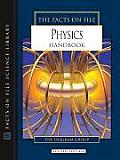 The Facts on File Physics Handbook (Facts on File Science Handbooks) Cover