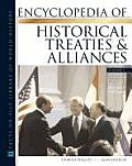 Encyclopedia of Historical Treaties and Alliances, 2-Volume Set, Second Edition