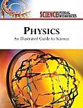 Physics: An Illustrated Guide to Science