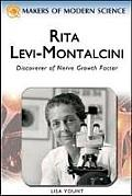 Rita Levi-Montalcini: Discoverer of Nerve Growth Factor
