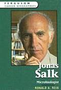 Jonas Salk: Microbiologist