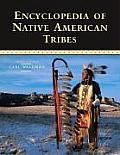 Encyclopedia Of Native American Tribes 3rd Edition