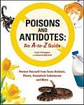 Poisons and Antidotes: An A-To-Z Guide Cover
