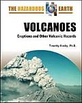 Volcanoes: Eruptions and Other Volcanic Hazards