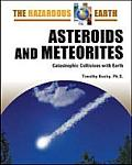 Asteroids and Meteorites: Catastrophic Collisions with Earth (Hazardous Earth)