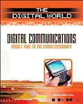 Digital Communications: From E-mail to the Cyber Community (Digital World)