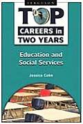 Top Careers in Two Years: Education (Top Careers in Two Years)
