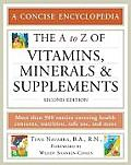 The A to Z of Vitamins, Minerals and Supplements (A to Z Encyclopedias)