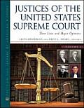 Justices of the United States Supreme Court, Fourth Edition, 4-Volume Set: Their Lives and Major Opinions