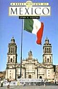 A Brief History Of Mexico, Updated Edition (Brief History) by Lynn Foster