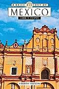 A Brief History Of Mexico by Lynn Foster