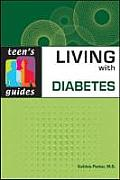 Living with Diabetes (Teen's Guides)