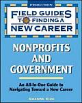 Field Guides To Finding A New Career Nonprofits & Government