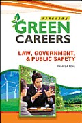 Law, Government, and Public Safety (Green Careers)