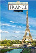 A Brief History Of France by Paul F. State