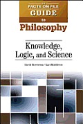 Knowledge, Logic, and Science