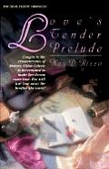 Loves Tender Prelude