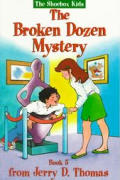 The Broken Dozen Mystery