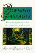 Powerful Passages: True Stories of People Whose Lives Were Changed by a Single Scripture
