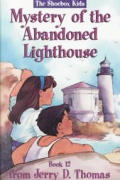 The Mystery of the Abandoned Lighthouse