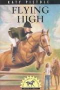 Sonrise Farm Series 03 Flying High