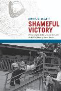 Shameful Victory: The Los Angeles Dodgers, the Red Scare, and the Hidden History of Chavez Ravine