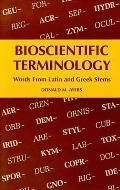 Bioscientific Terminology Words from Latin & Greek Stems