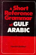 Short Reference Grammar of Gulf Arabic