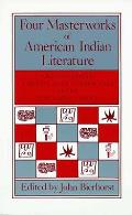Four Masterworks of American Indian Literature Quetzalcoatl the Ritual of Condolence Cuceb the Night Chant