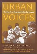 Urban Voices : the Bay Area American Indian Community (02 Edition)