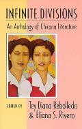 Infinite Divisions An Anthology of Chicana Literature