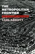 Metropolitan Frontier: Cities in the Modern American West