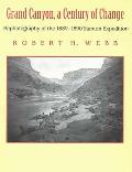 Grand Canyon, a Century of Change: Rephotography of the 1889-1890 Stanton Expedition