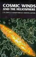 Cosmic Winds and the Heliosphere (Space Science)