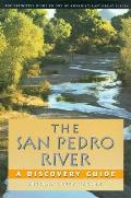 The San Pedro River: A Discovery Guide