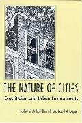 The Nature of Cities: Ecocriticism and Urban Environment