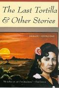 Last Tortilla & Other Stories