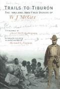 Trails to Tiburon: The 1894 and 1895 Field Diaries of W.J. McGee