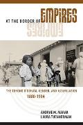 At the Border of Empires: The Tohono O'Odham, Gender, and Assimilation, 1880-1934